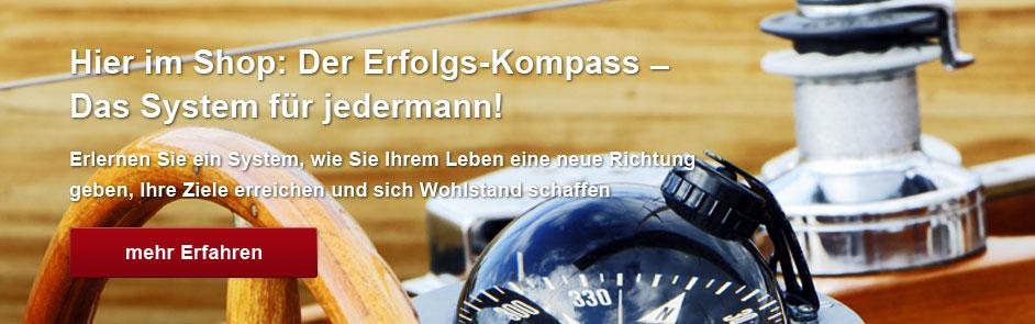 Hier im Shop: Der Erfolgs-Kompass – Das System für jedermann!