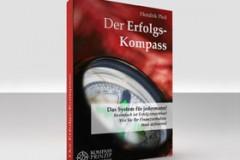 Der Erfolgs-Kompass - Das System für jedermann!